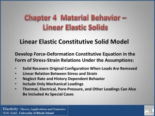 Chapter 4  Material Behavior –  Linear Elastic Solids