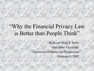 Why the Financial Privacy Law is Better than People Think