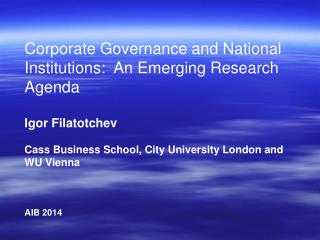 Corporate Governance and National Institutions:  An Emerging Research Agenda