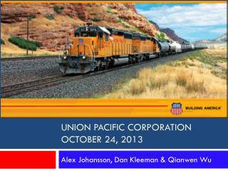 Union PACIFIC CORPORATION October 24, 2013