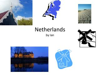 Netherlands by Ian