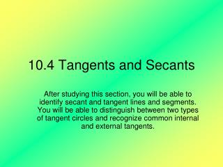 10.4 Tangents and Secants