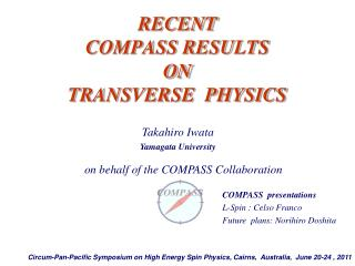 RECENT  COMPASS RESULTS   ON TRANSVERSE  PHYSICS