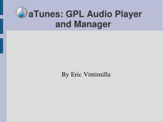 aTunes: GPL Audio Player and Manager