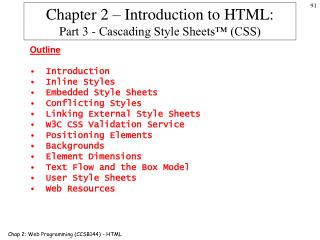 Chapter 2 – Introduction to HTML: Part 3 -  Cascading Style Sheets™ (CSS)