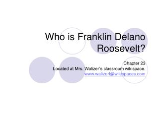 Who is Franklin Delano Roosevelt?