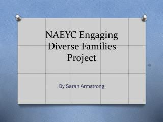 NAEYC Engaging Diverse Families Project