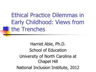 Ethical Practice Dilemmas in Early Childhood: Views from the Trenches