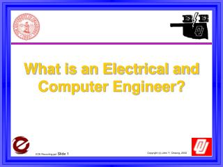 What is an Electrical and Computer Engineer?