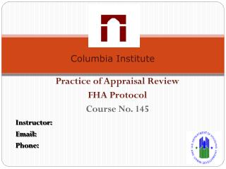 Practice of Appraisal Review FHA Protocol Course No. 145