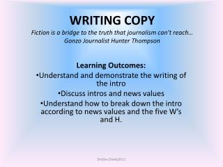 Learning Outcomes: Understand and demonstrate the writing of the intro