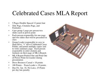 Celebrated Cases MLA Report
