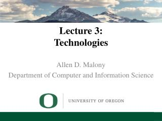 Lecture 3: Technologies
