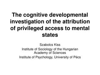 Szabolcs Kiss Institute of Sociology of the Hungarian Academy of Sciences
