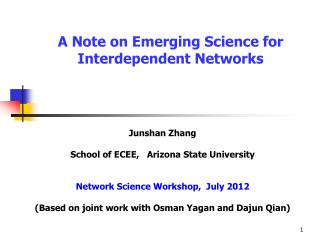 A Note on Emerging Science for  Interdependent Networks