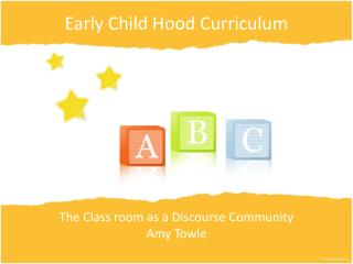 Early  Child Hood  Curriculum