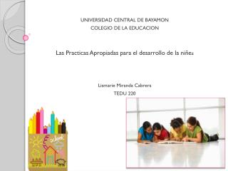 UNIVERSIDAD CENTRAL DE BAYAMON COLEGIO DE LA EDUCACION