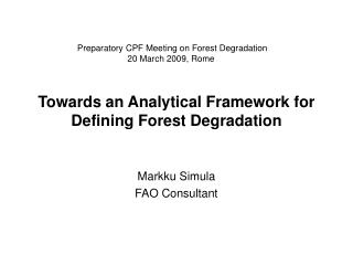 Towards an Analytical Framework for Defining Forest Degradation
