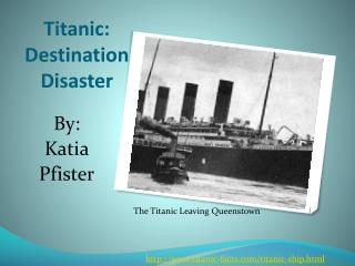 Titanic: Destination Disaster
