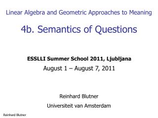 Linear Algebra and Geometric Approaches to Meaning 4b. Semantics of Questions