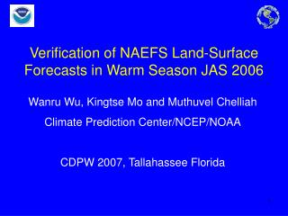 Verification of NAEFS Land-Surface Forecasts in Warm Season JAS 2006
