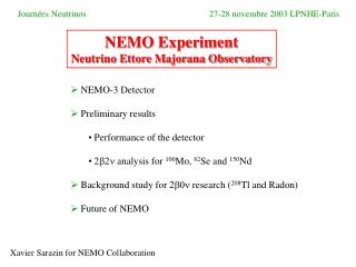 NEMO-3 Detector Preliminary results   Performance of the detector