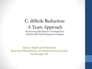 Salmon Health and Retirement Beaumont Rehabilitation and Skilled Nursing Center Northbridge, MA