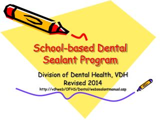 School-based Dental Sealant Program