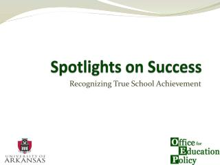Spotlights on Success