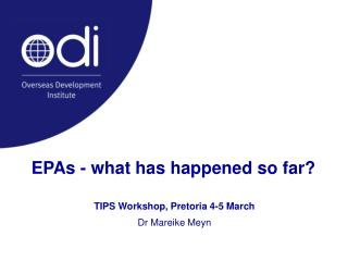 EPAs - what has happened so far?
