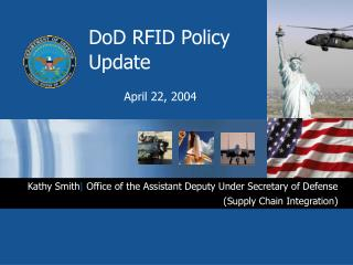 DoD RFID Policy Update April 22, 2004