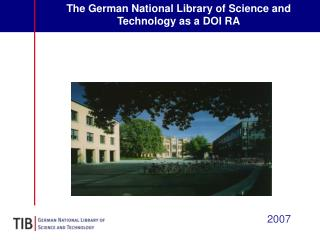 The German National Library of Science and Technology as a DOI RA