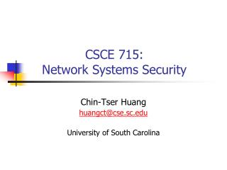 CSCE 715: Network Systems Security