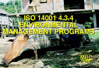 ISO 14001 4.3.4 ENVIRONMENTAL MANAGEMENT PROGRAMS