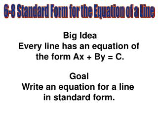 6-8 Standard Form for the Equation of a Line