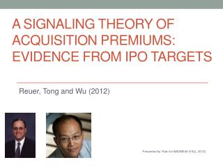 A SIGNALING THEORY OF ACQUISITION PREMIUMS: EVIDENCE FROM IPO TARGETS
