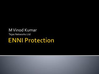 ENNI Protection