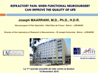 REFRACTORY PAIN: WHEN FUNCTIONAL NEUROSURGERY CAN IMPROVE THE QUALITY OF LIFE