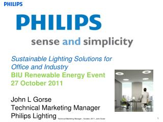 Sustainable Lighting Solutions for  Office and Industry   BIU Renewable Energy Event