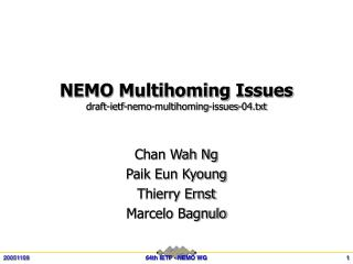 NEMO Multihoming Issues draft-ietf-nemo-multihoming-issues-04.txt