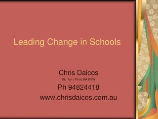 Leading Change in Schools