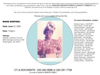 CY & ADA ANINTA : 202-262-9588 or 202-291-7758 For and on behalf of ANINTA FAMILY