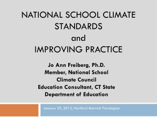 NATIONAL SCHOOL CLIMATE STANDARDS  and IMPROVING PRACTICE