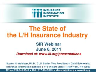 The State of the L/H Insurance Industry