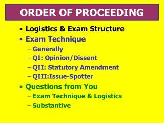 ORDER OF PROCEEDING