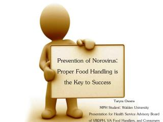 Prevention of Norovirus:  Proper Food Handling is the Key to Success