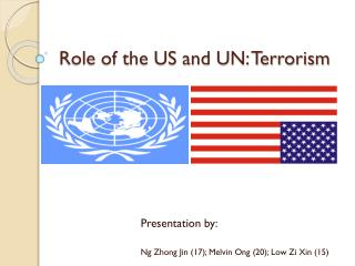 Role of the US and UN: Terrorism