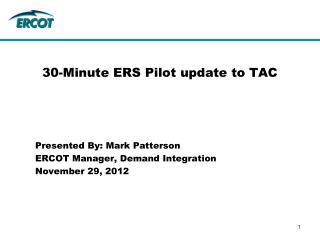30-Minute ERS Pilot update to TAC