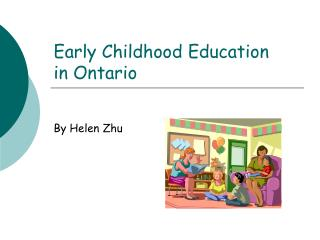 Early Childhood Education  in Ontario