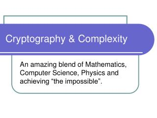 Cryptography & Complexity